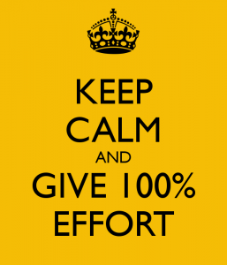 keep-calm-and-give-100-effort-2