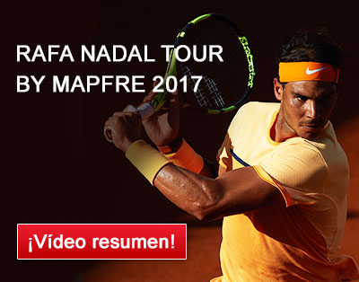 Rafa Nadal Tour by Mapfre 2017 ¡Vídeo resumen!